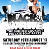 Black And White The Summer Cookout Boat Party - Sat 19th Aug 2017