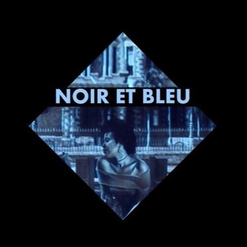 Noir Et Bleu (Black & Blue)