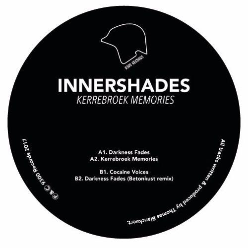 Innershades - Kerrebroek Memories EP Previews