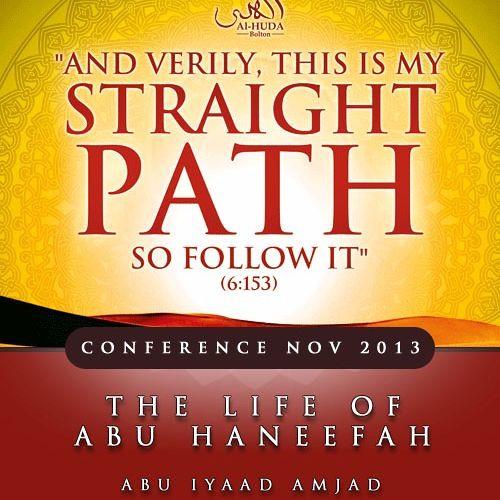 The Life of Abu Haneefah - Abu Iyaad