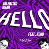 Valentino Khan - Hello (feat. Keno) (FlipN'Gawd Remix)