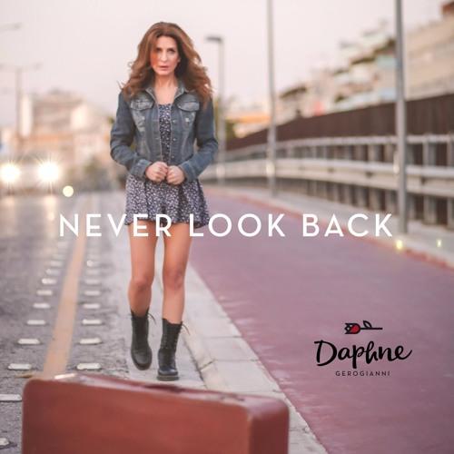 Daphne Gerogianni - Never Look Back
