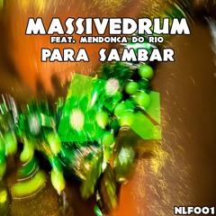 Massivedrum feat. Mendonça Do Rio - Para Sambar (Original Mix)