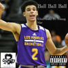 (New Rap Song) Ball Ball Ball - SDotFreaky Ft Young Mav