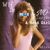 Whitney Houston is no longer a good girl