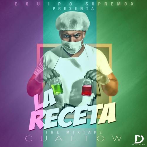 Cualtow - La Receta (The Mixtape)