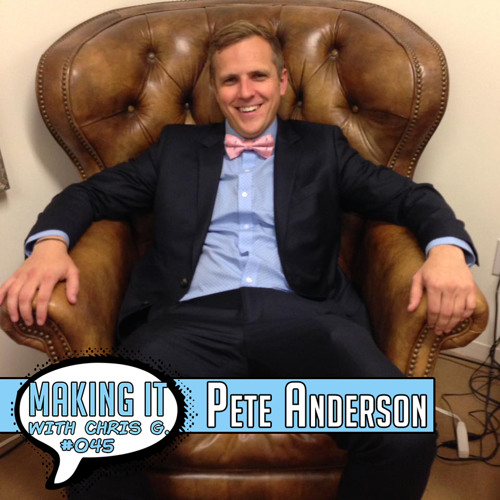 #045: Pete Anderson - Booking Agent at Agency for the Performing Arts (APA) with an Innovative Approach to Developing Talent and Agent Success