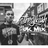 THEDJKASH - UK MIX PT. 1