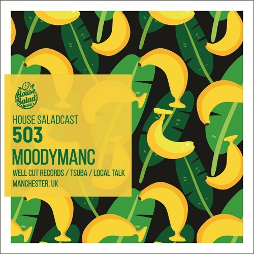 House Saladcast 503 | Moodymanc
