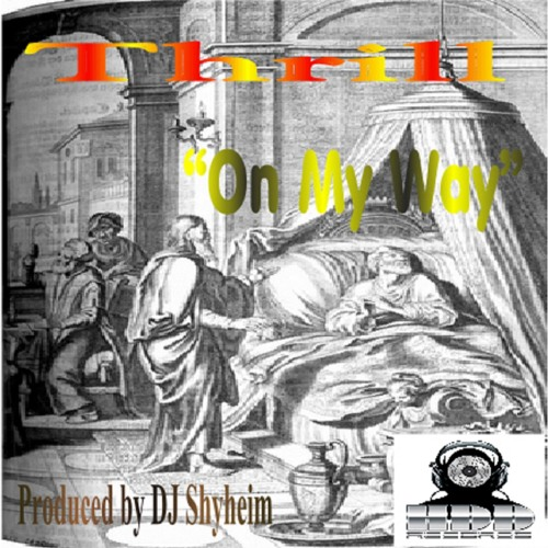 thrill-on-my-way-ft-natorre-prod-by-dj-shyheim