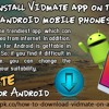 How To Install Vidmate App On The Latest Android Mobile Phones?