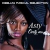 Asty - Curti ma mi (Dj PASCAL SELECTION 2014)