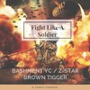 Bashment YC, Brown Tigger - Fight Like A Soldier (Original Mix)