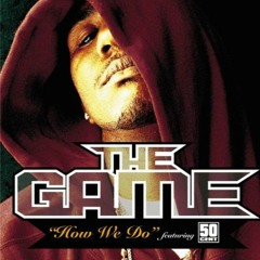 How We Do (Alex D Bootleg) - The Game ft. 50 Cent