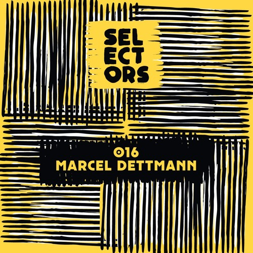 Selectors Podcast 016 - Marcel Dettmann