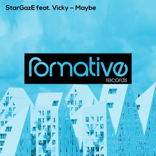 StarGazE feat. Vicky - Maybe (Syd Walker Remix)