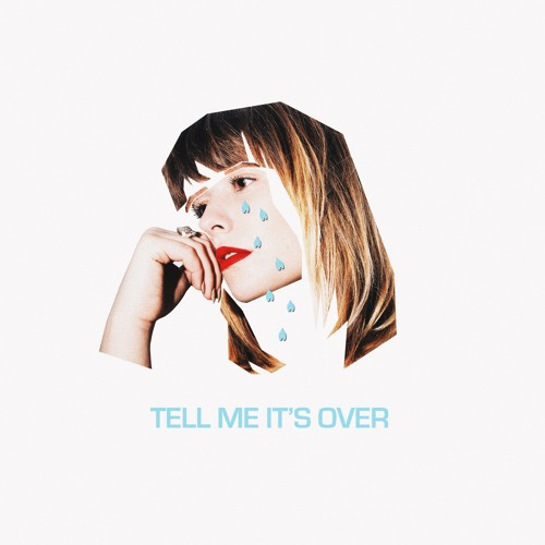 Tell Me It's Over - Single