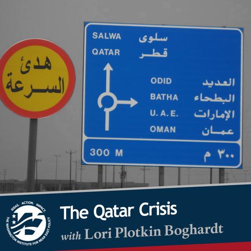 The Qatar Crisis with Lori Plotkin Boghardt