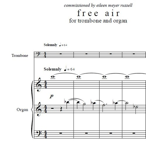 Free Air (2014) for trombone and organ