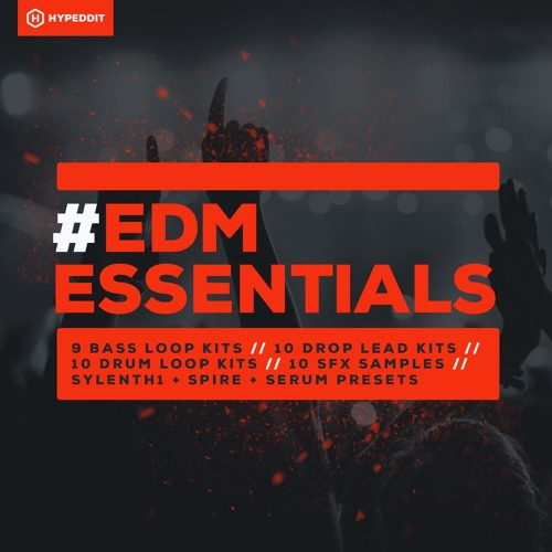 EDM Essentials - Free Sample Pack by Hypeddit [Free Download] by
