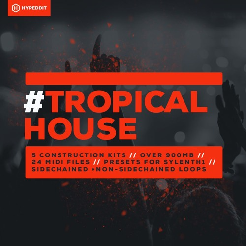 #Tropical House - Free Sample Pack by Hypeddit [Free Download]