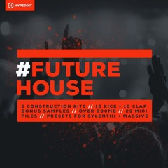 #Future House - Free Sample Pack by Hypeddit [Free Download]