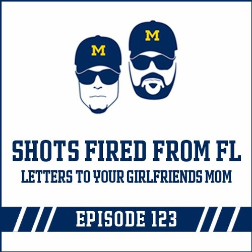 Shots Fired From Florida & Letters To Your Girlfriends Mom: Episode 123