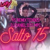 Lary - Salto 15 (Vs Remixtended - DJ Daniel D35 MPC)