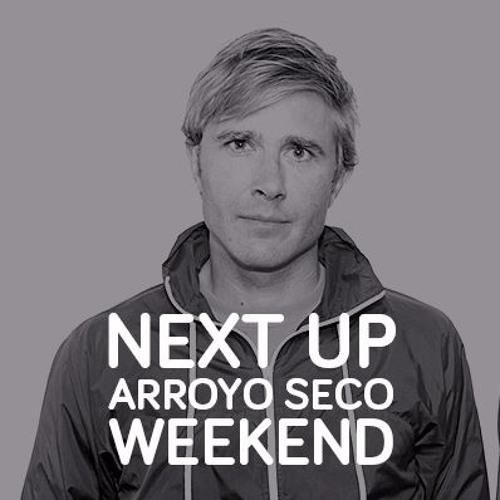 Next Up Arroyo Seco Weekend - Benjamin Ball