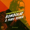 Post Malone - Congratulations ft. Quavo (Bombocat x Furo Remix)