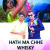 Hath Ma Che Whisky - (Remix) DJ NG & DJ Mayank