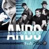 ANDO BUSCANDO - Star Sound Dj Frann - CARLOS BAUTE FT. PISO 21