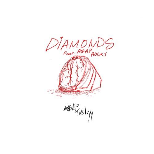 Diamonds feat A$AP Rocky