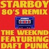80s Remix- Starboy - The Weeknd Ft. Daft Punk