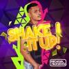 Michael Rodriguez - SHAKE IT UP!