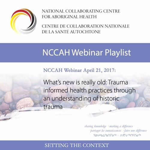 NCCAH Webinar Trauma Informed Health Practices