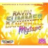 Ravin Summer Dancehall Mix 2017 (GazaPriince & Platinum Camp) @GazaPriiinceEnt  @PlatinumCamP
