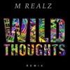 DJ Khaled - Wild Thoughts ft Rhianna & Bryson Tiller ( M Realz Remix )