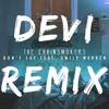 The Chainsmokers - Don't Say ft. Emily Warren [DEVI Remix](Danilo Andres Edit) [Don Diablo Style]