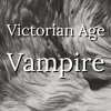 """Episode 70 Victorian Age Vampire: """"Diluted"""" Chapter 12"""
