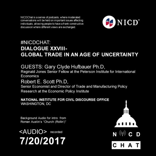 #NICDChat- Dialogue XXVIII - Global Trade In An Age Of Uncertainty