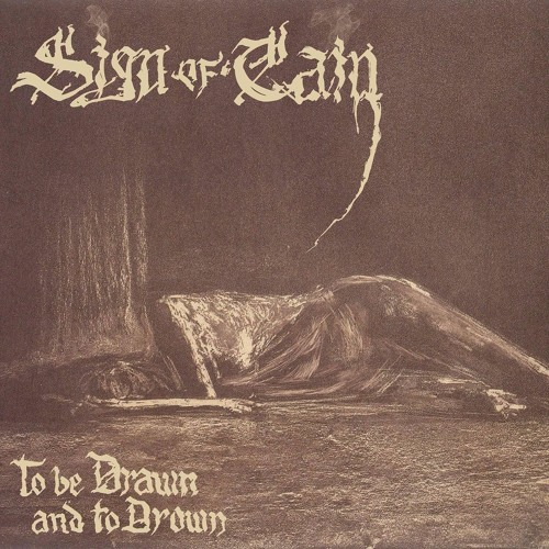 Sign Of Cain - The Earth Collapses Behind