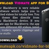 How To Download Vidmate App For Blackberry?