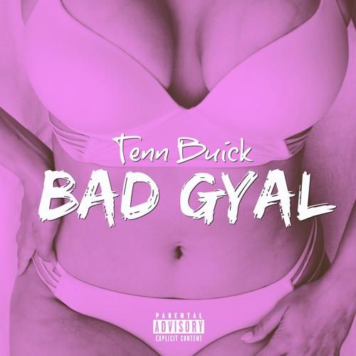 Bad Gyal [prod. by B.O Beatz]