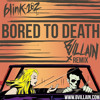 Blink-182- Bored To Death (BVillain Remix)