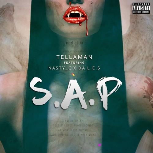 Tellaman ft Nasty C x Da L.E.S - S.A.P