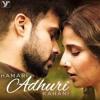 Hamari Adhuri Kahani - Title Track - DailyMaza