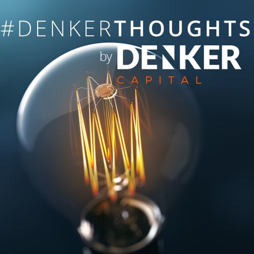#DenkerThoughts   20 July 2017
