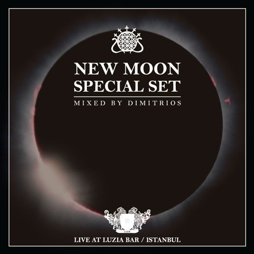 New Moon Special Set @ Luzia Istanbul - April 2017 - mixed by Dimitrios
