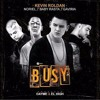 Free Download BUSY - Kevin Roldan ❌ Baby Rasta ❌ Noriel ❌ Gaviria Mp3